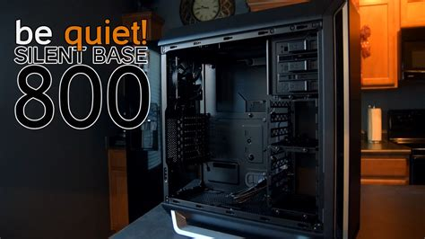 be quiet! Silent Base 800 PC Case Review   Best Full Tower