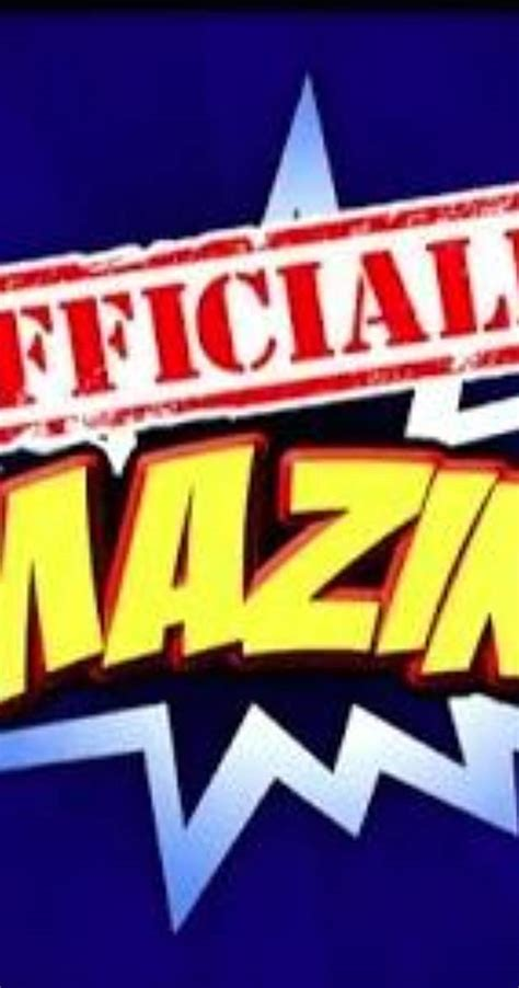 Officially Amazing (TV Series 2013– ) - Full Cast & Crew